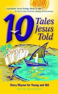 10 tales Jesus Told R Buckley